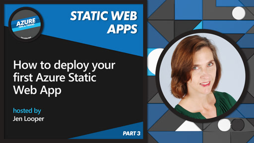 How to deploy your first Azure Static Web Apps [3 of 16] | Azure Tips and Tricks: Static Web Apps