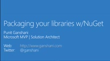 01 Punit Ganshani - Packaging your libraries with NuGet