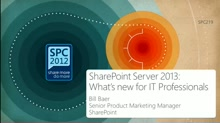 SharePoint Server 2013: What's new for IT Professionals