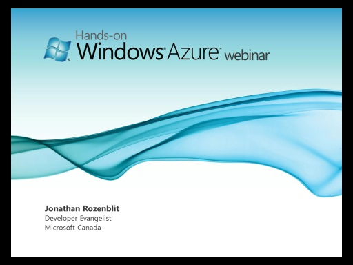 Introduction to Cloud Computing (Part 1, Episode 1 - Hands-on Windows Azure Webinar)