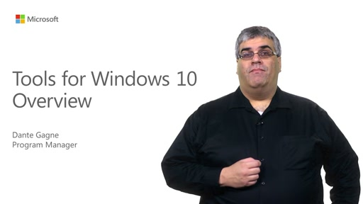 Tools for Windows 10 Overview