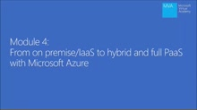 (Module 4) From On-Premise and IaaS to Hybrid and Full PaaS with Microsoft Azure