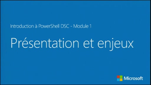 Introduction à PowerShell Desired State Configuration - Présentation et enjeux [FR]