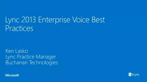 Enterprise Voice Best Practices