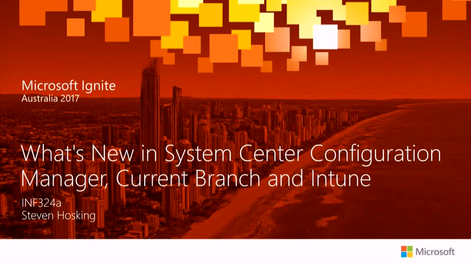 What's New in System Center Configuration Manager, Current Branch and Intune