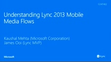 Understanding Lync 2013 Mobile Media Flows