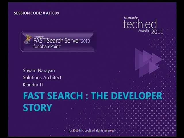 FAST Search: The Developer Story