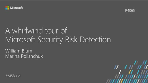 A Whirlwind Tour of Microsoft Security Risk Detection