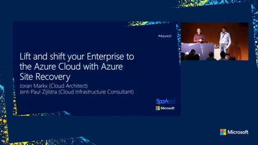 Lift and shift your Enterprise to the Azure Cloud with Azure Site Recovery
