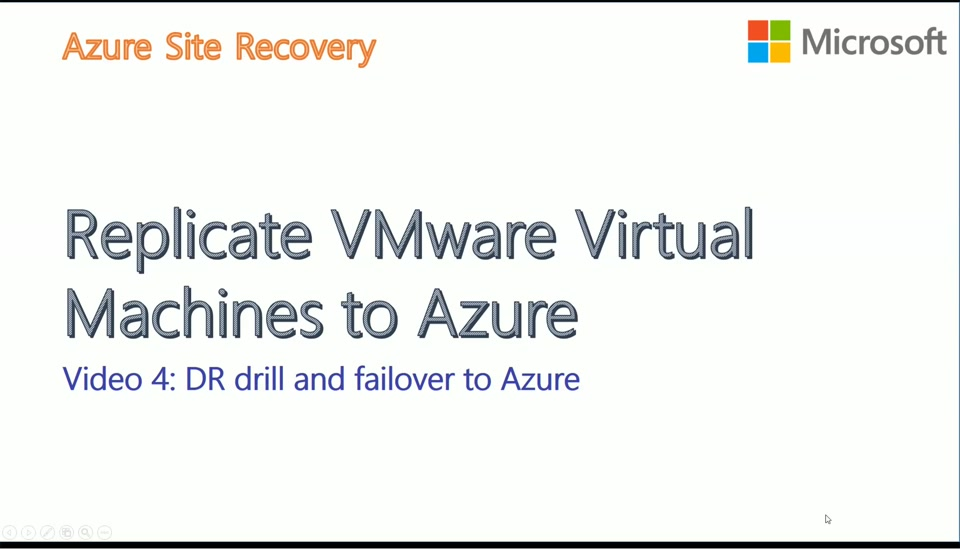 VMware to Azure with ASR - Video4 - Recovery Plan DR Drill and Failover