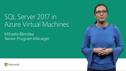 Run SQL Server 2017 on Azure Virtual Machines