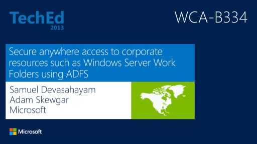 Secure Anywhere Access to Corporate Resources Such as Windows Server Work Folders Using ADFS