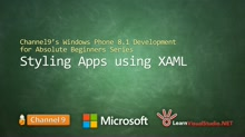 Part 6 - Styling Apps using XAML