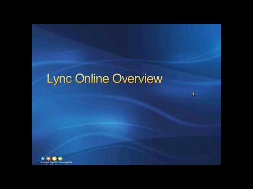 Session 1 - Part 4 - Lync Online Overview