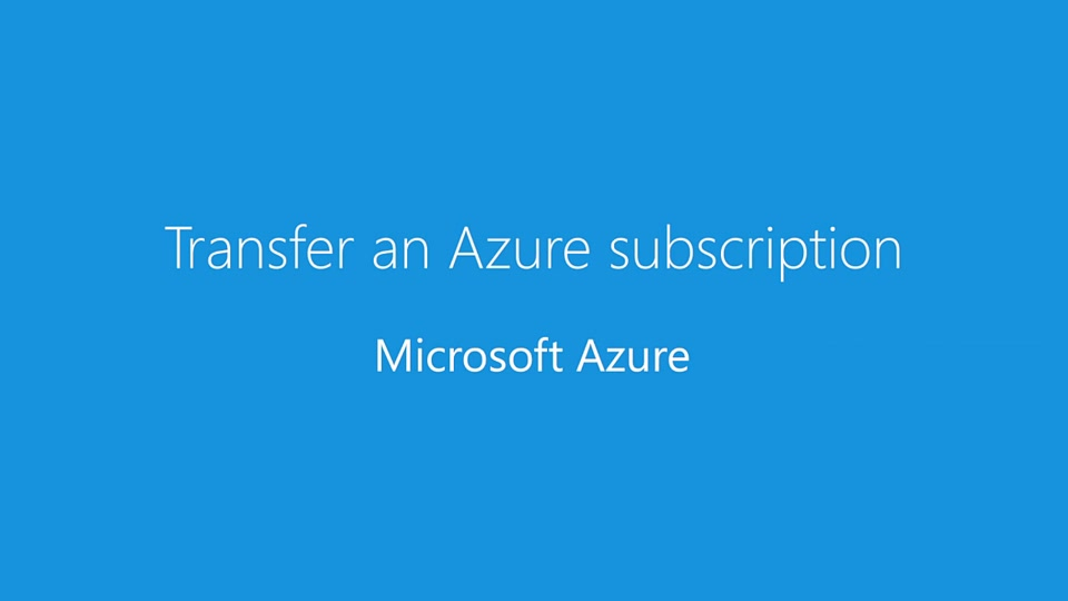 Transfer an Azure subscription