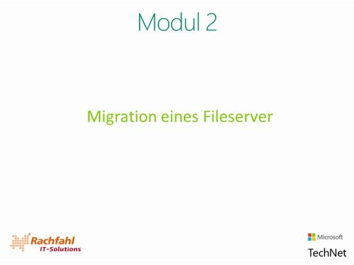 02| Migration eines Fileserver