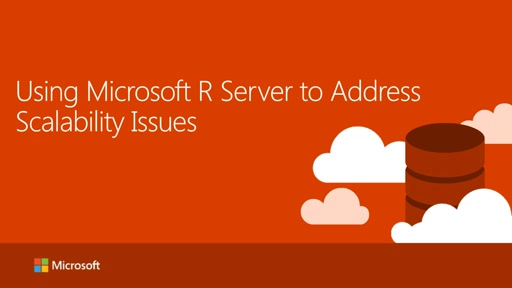 Using Microsoft R Server to Address Scalability Issues in R