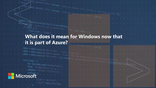 What does it mean for Windows now that it is part of Azure? | One Dev Question