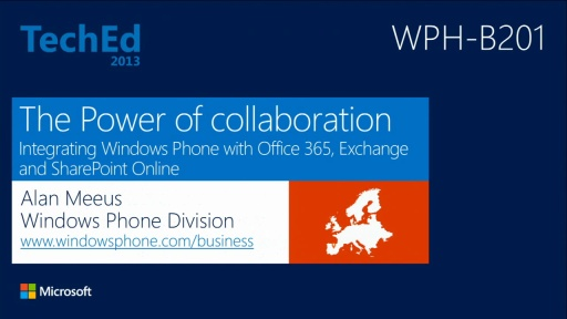 The Power of Collaboration: Integrating Windows Phone with Microsoft Office 365, Exchange and SharePoint Online