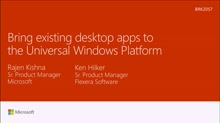 Bring existing desktop apps to the Universal Windows Platform (Project Centennial)
