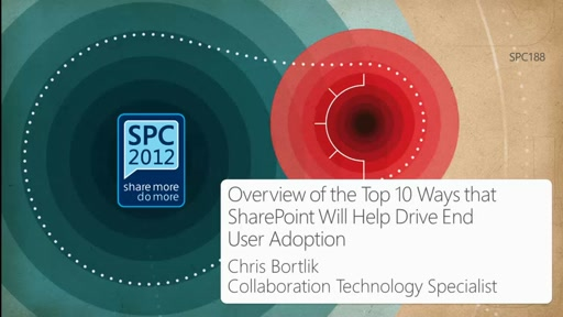 Overview of the Top 10 Ways that SharePoint Will Help Drive End User Adoption