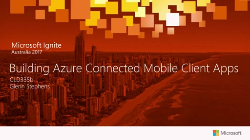 Building Azure Connected Mobile Client Apps