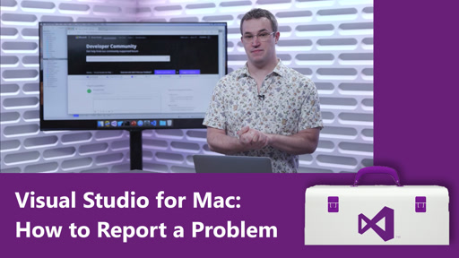 Visual Studio for Mac: How to Report a Problem