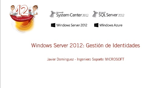 Las 12 horas de Datacenter 2012. Windows Server 2012 Gestión de identidades.