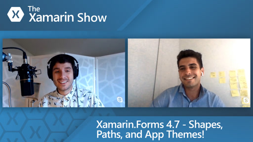 Xamarin.Forms 4.7 - Shapes, Paths, and App Themes!
