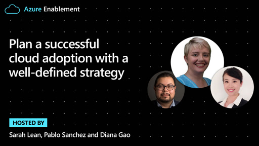 Plan a successful cloud adoption with a well-defined strategy