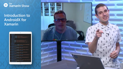Introduction to AndroidX for Xamarin | The Xamarin Show