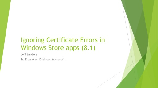 How to ignore Self Signed Certificate errors in Windows Store apps (8.1)