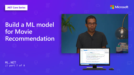 Build a ML model for Movie Recommendation [7 of 8]