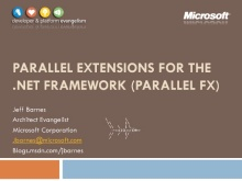 Parallel Extensions for the .NET Framework - ParallelFX
