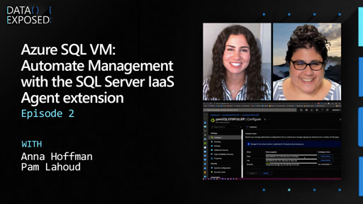 Azure SQL VM: Automate Management with the SQL Server IaaS Agent extension (Ep. 2)