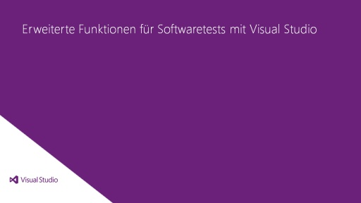 Visual Studio Ultimate 2012: Erweiterte Funktionen zum Testen von Software mit Visual Studio