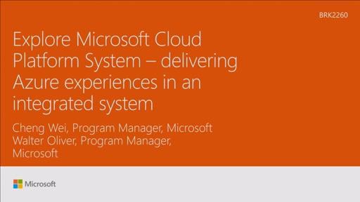 Explore Microsoft Cloud Platform System - delivering Azure experiences in an integrated system