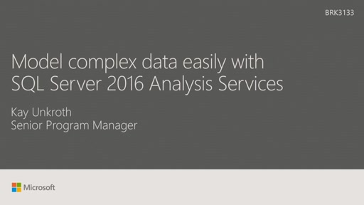 Model complex data  easily with SQL Server 2016 Analysis Services