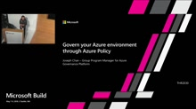 Govern your Azure environment through Azure Policy