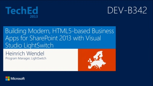 Building Modern, HTML5-based Business Apps for SharePoint 2013 with Visual Studio LightSwitch