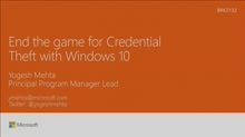 End the game for credential theft with Windows 10