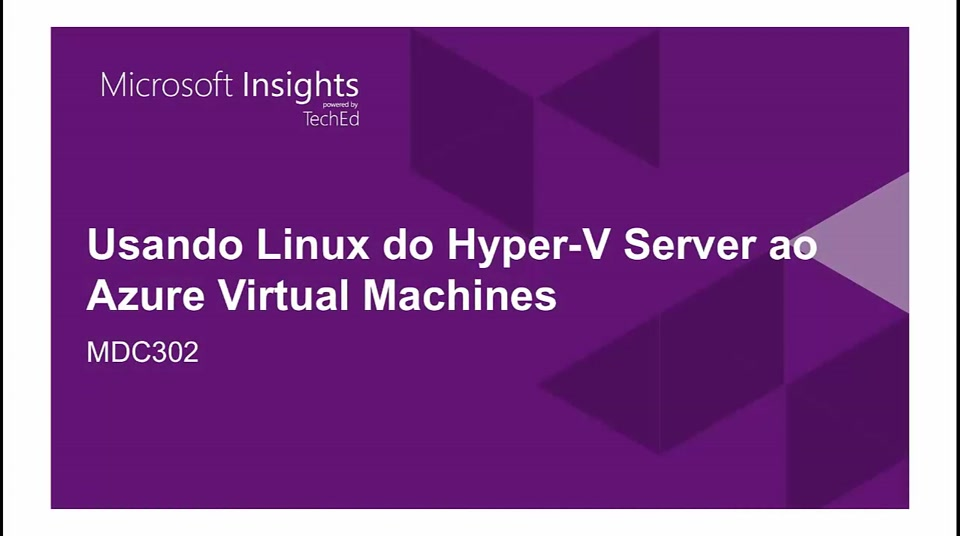 Microsoft Insights - Usando Linux do Hyper-V Server ao Azure Virtual Machine