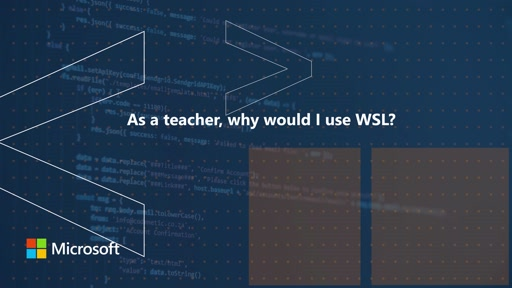 As a teacher, why would I use WSL? | One Dev Question