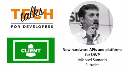 New hardware APIs and platforms for UWP