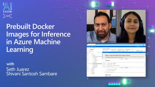 Prebuilt Docker Images for Inference in Azure Machine Learning | AI Show