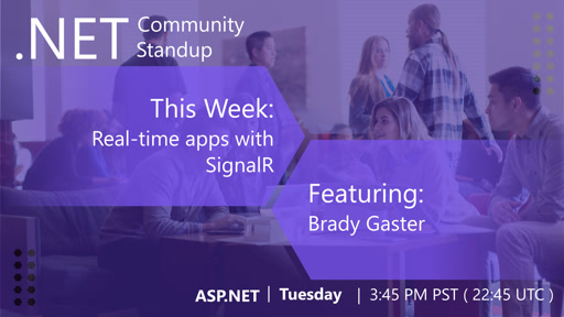 ASP.NET Community Standup - March 26th, 2019 - SignalR with Brady Gaster