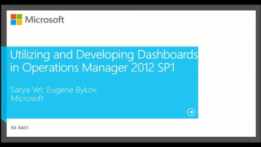 Utilizing and Developing Dashboards in Operations Manager 2012 SP1
