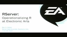 RServer: Operationalizing R at Electronic Arts