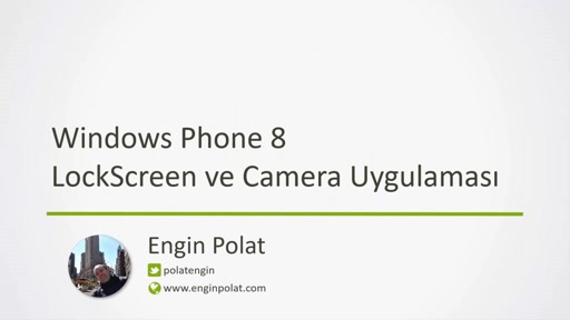 WindowsPhone8-LockScreen Camera Application Webinar