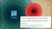 From adoption to business value with SharePoint 2013